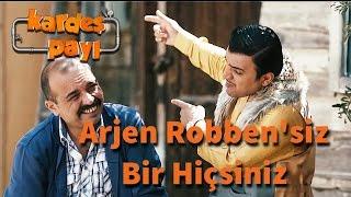 Kardeş Payı 16.Bölüm - Arjen Robben'siz Bir Hiçsiniz