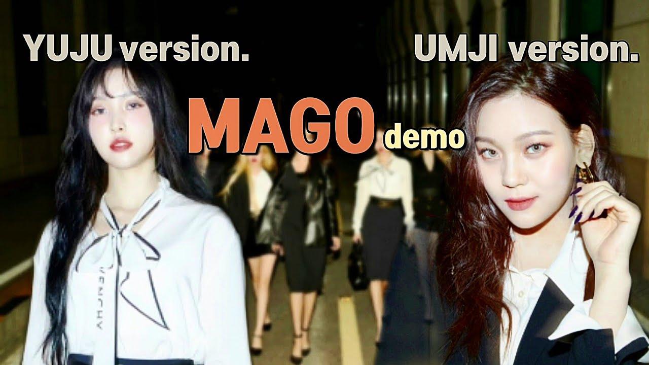ENG) 유주와 엄지의 MAGO 영어 버전   Yuju and Umji's MAGO English version