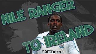 NILE RANGER TO IRELAND?