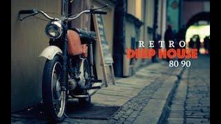 Deep House Retro 80 90 - Deep Retro Remix - Music for Shops and Bars #1 Dj.DarioA