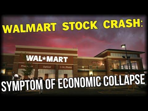 WALMART STOCK CRASH: SYMPTOM OF ECONOMIC COLLAPSE