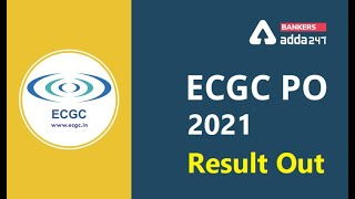 🔴 ECGC PO 2021 Result Out | Check Now | Visit: Bankersadda.com | Written Result Declared