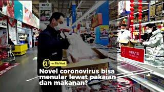 Coronavirus bisa menular lewat pakaian dan makanan?
