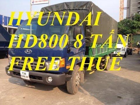hyundai hd800,veam hd800,giá xe tải hyundai hd800,hyundai hd800 8 tấn - YouTube