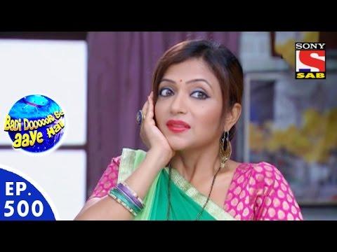Download Badi Door Se Aaye Hain - बड़ी दूर से आये है - Episode 500 - 9th May, 2016