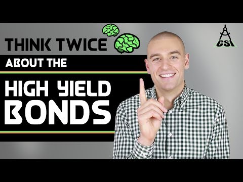 Why You Should Think Twice About High Yield Bonds | Common Sense Investing