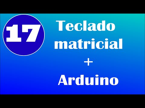 Teclado matricial + Arduino