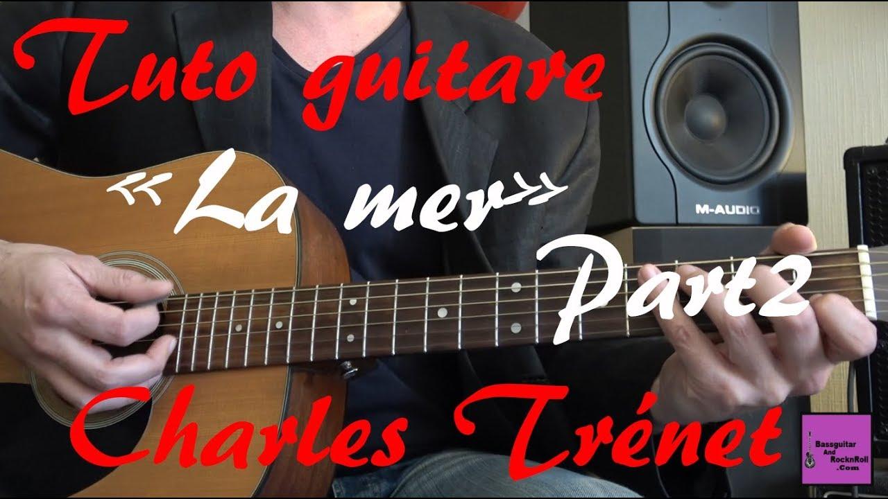 Tuto guitare - La mer Part2 - Charles Trénet
