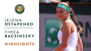 Jelena Ostapenko v Timea Bacsinszky Highlights - Women