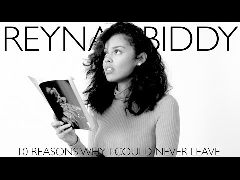 REYNA BIDDY - 10 REASONS I COULD NEVER LEAVE