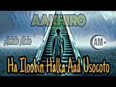 Ha ilowin Halka aad usocoto - Sh Xuseen Jabuuti