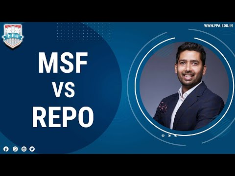 Marginal Standing Facility (MSF) v/s Liquidity Adjustment Facility - LAF (REPO)