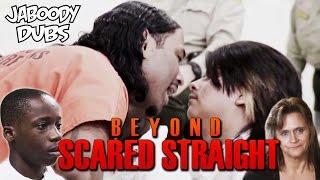 Beyond Scared Straight Dub