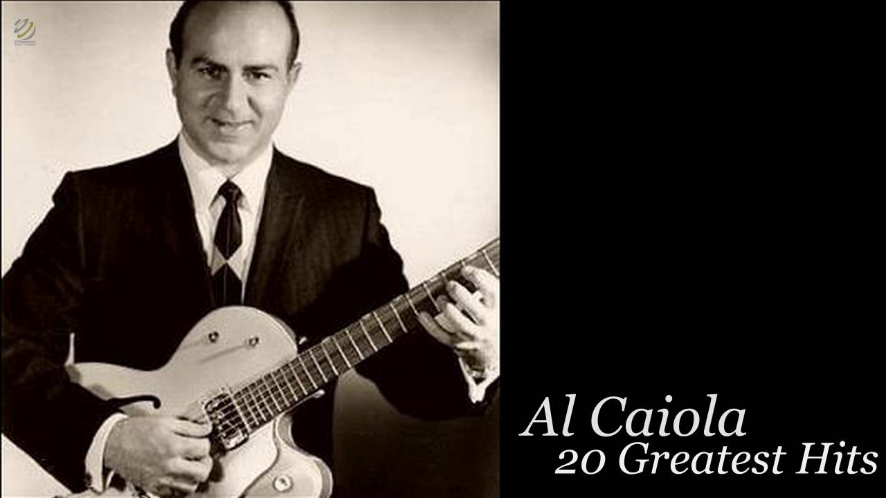 Al Caiola - 20 Greatest Hits [HQ] - YouTube