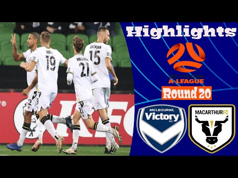Melbourne Victory Macarthur FC Goals And Highlights