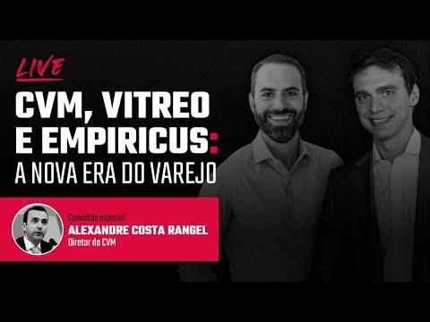 🔴 LIVE   CVM, Empiricus e Vitreo: a nova era do varejo