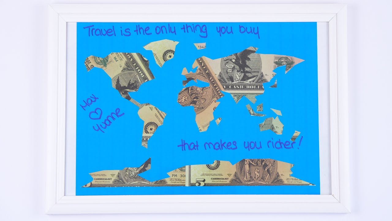 wedding money gift for honeymoon world map out of dollar bills