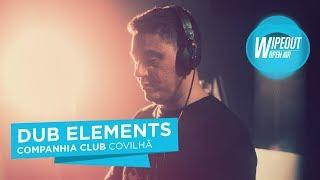 Dub Elements @ Companhia Club [Full Live Set]