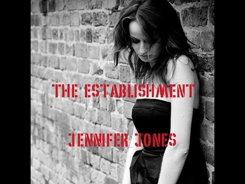 The Establishment - Jennifer Jones Official Video