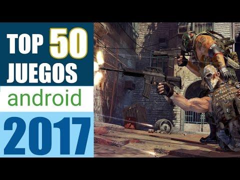 TOP 50 MEJORES JUEGOS ANDROID 2017 GRATIS