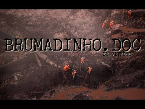Brumadinho.Doc - Mini Documentário sobre a Maior Tragédia Ambiental Brasileira