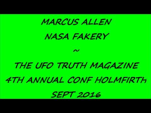 MARCUS ALLEN ~ NASA FAKERY AT UFO TRUTH MAGAZINE CONF HOLMFIRTH 2016