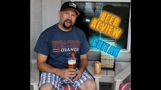 Lost Coast Tangerine Wheat Beer Review -- Guitar cover - Florida Georgia Line Cruise - Bloopers