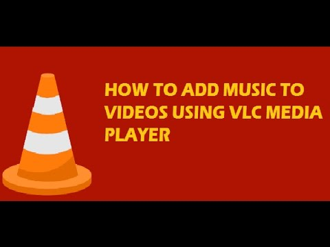 How to add music to videos using VLC Media Player