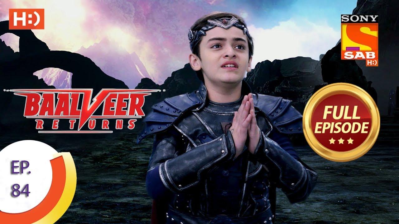 Download Baalveer Returns - Ep 84 - Full Episode - 3rd January 2020