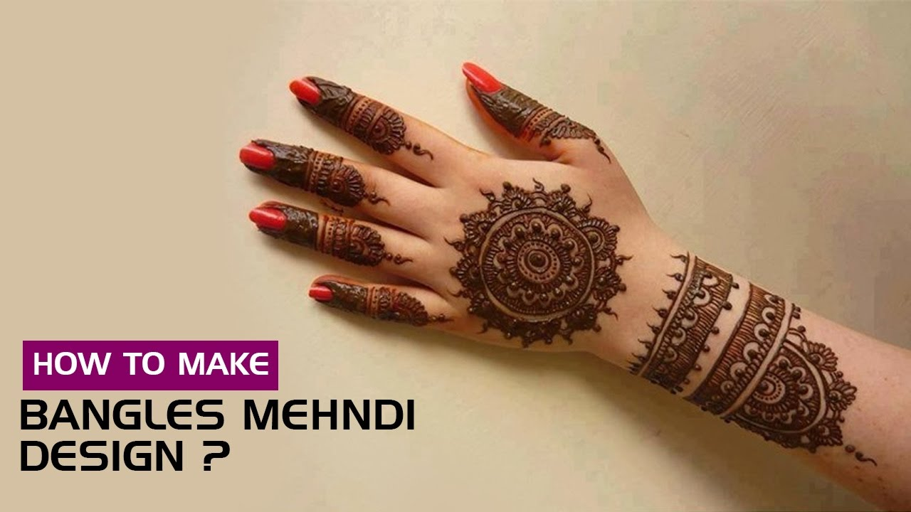 How To Make Bangles Mehndi Design ? - YouTube