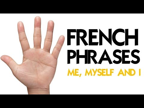 90 FRENCH PHRASES TO SPEAK ABOUT YOU