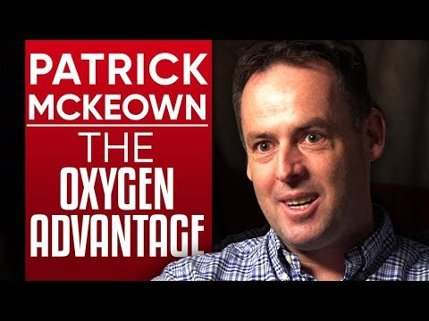 PATRICK MCKEOWN - THE OXYGEN ADVANTAGE: How To Rethink The Way You Breathe - Part 1/2 | London Real