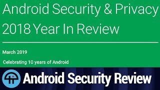 Android Security In Review