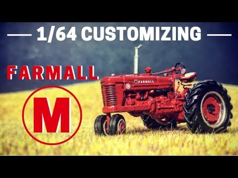 1/64 Customizing: Farmall M Tractor