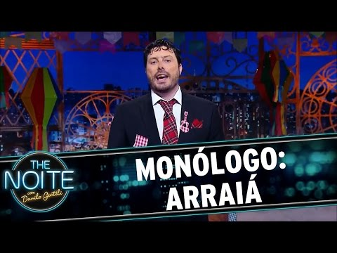 The Noite (23/06/16) Monólogo: Arraiá do The Noite