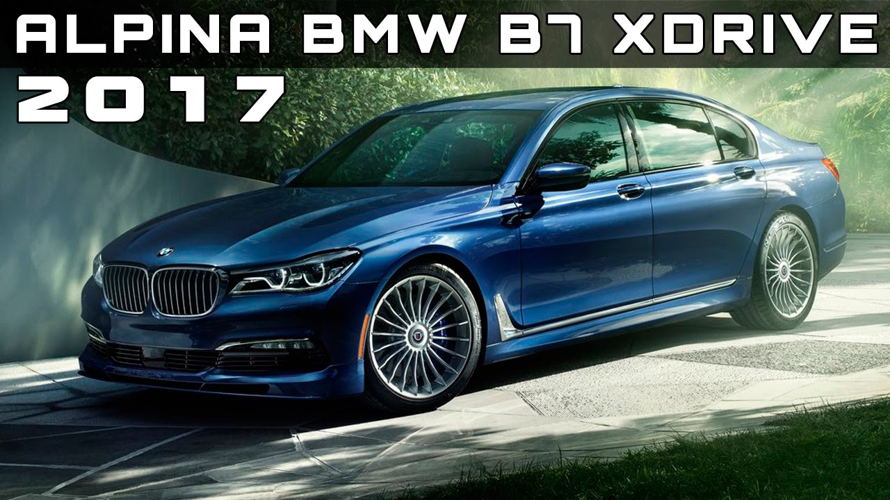 2017 Alpina BMW B7 xDrive Review Rendered Price Specs Release Date ...