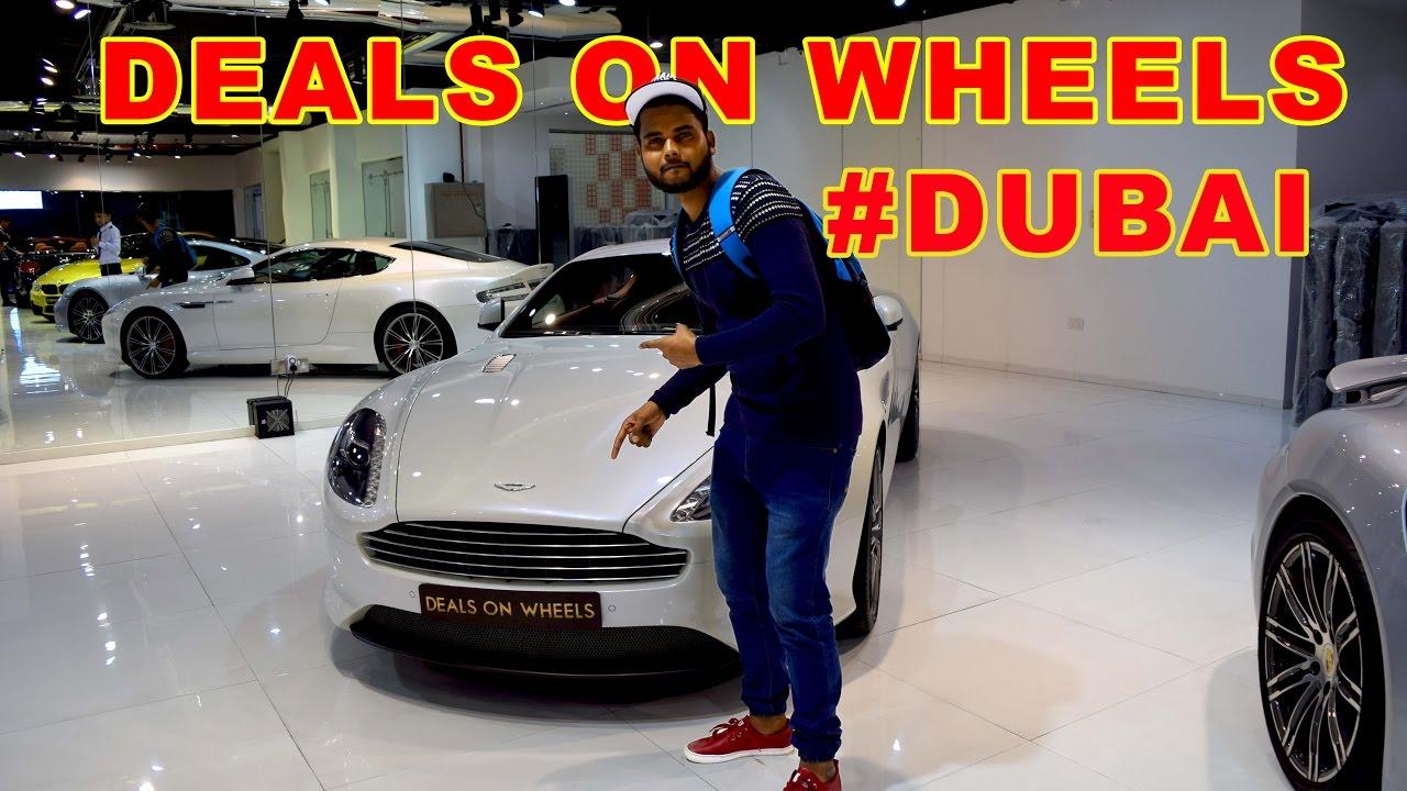 DEALS ON WHEELS DUBAI | LUXURIOUS CARS | - YouTube