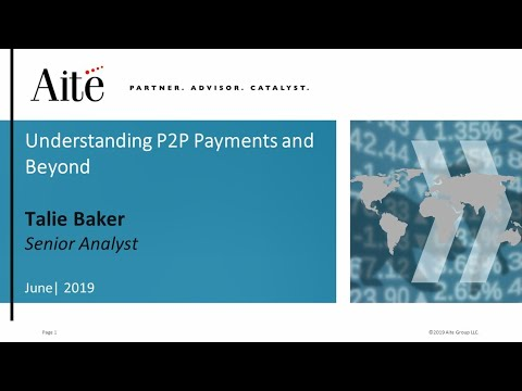 Understanding P2P Payments and Beyond