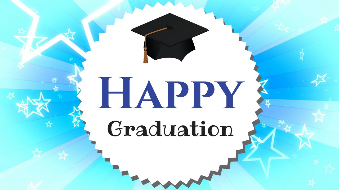 Graduation best wishes congratulations cards inspirational words graduation best wishes congratulations cards inspirational words youtube m4hsunfo Images