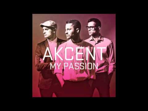 Akcent - My Passion (Radio Edit)