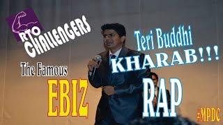 EBIZ RAP | TERI BUDDHI KHARAB | BY MANISH PATIL SIR | AT FIRE