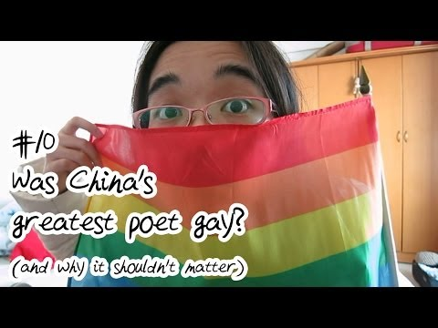 #10 Was China's greatest poet gay? (and why it shouldn't matter)