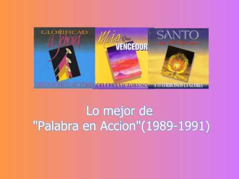 Lo mejor de Palabra en Accion (1989-1991) MIX