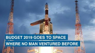 Budget 2019 goes to space… Where no Man ventured before
