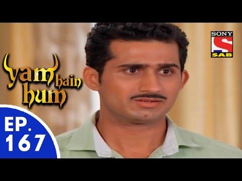 Yam Hain Hum - यम हैं हम - Episode 167 - 5th August, 2015