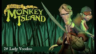 Tales of Monkey Island | 2#  Lady Voodoo