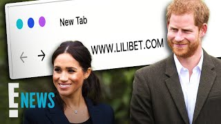 Why Prince Harry & Meghan Markle Purchased Domain Names for Lili | E! News