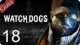 Watch Dogs Walkthrough parte 18 Español PS4