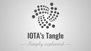IOTA's Tangle - Simply Explained