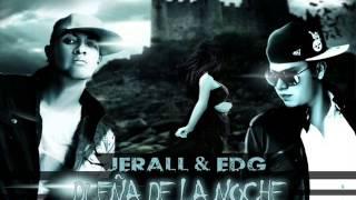 Dueña De La Noche Jerall & Edg Prod. By Iva-Elezar Feat Malax-